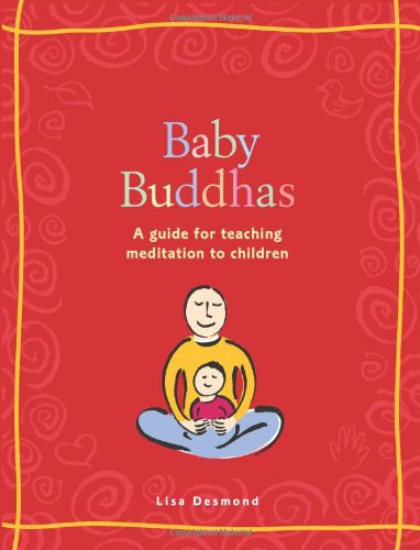 9780740746895: Baby Buddhas: A Guide for Teaching Meditation to Children