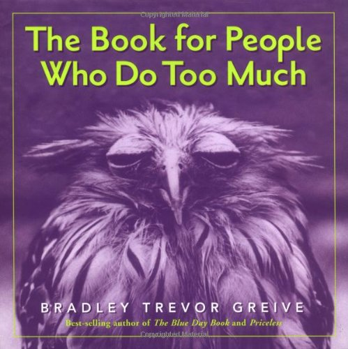 9780740747007: The Book for People Who Do Too Much