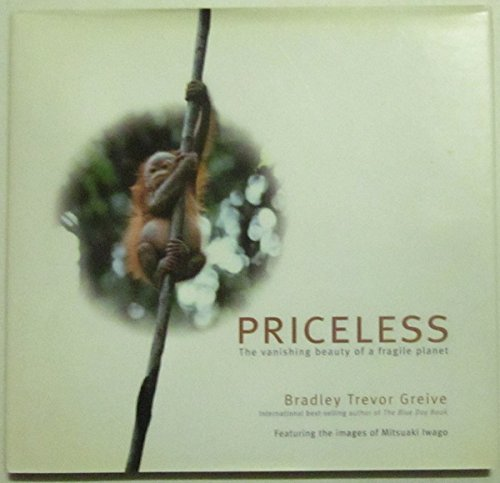 9780740747021: Priceless: The Vanishing Beauty of a Fragile Planet