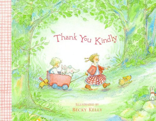 Thank You Kindly (0740747045) by Becky Kelly