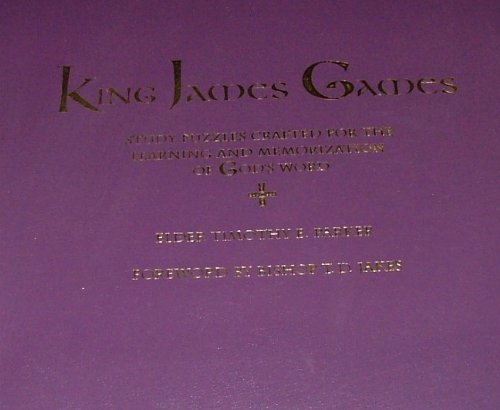 King James Ganmes: Study Puzzles Crafted for the Learning and Memorization of God's Word ...