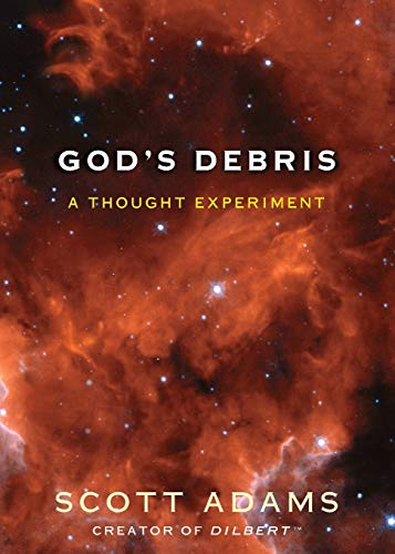 9780740747878: God's Debris: A Thought Experiment