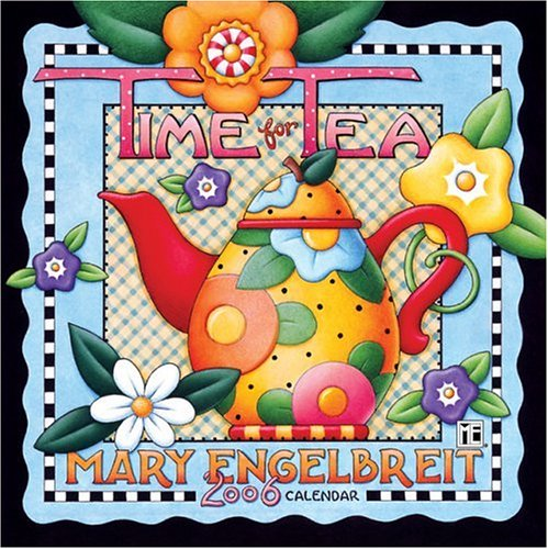 Mary Engelbreit's Time for Tea: 2006 Mini Wall Calendar: Engelbreit, Mary