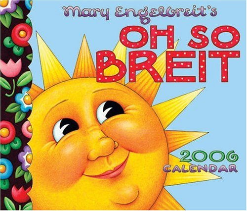 9780740749117: Mary Engelbreit's Oh So Breit: 2006 Day to Day Calendar