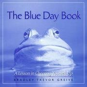 9780740749155: The Blue Day Book, a Lesson in Cheering yourself Up