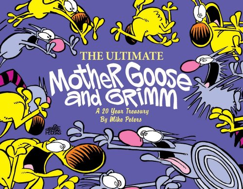 9780740750083: The Ultimate Mother Goose and Grimm: A 20-Year Treasury