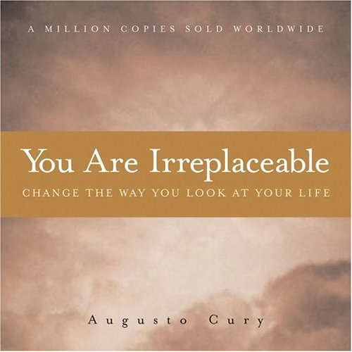 9780740750205: You Are Irreplaceable: Change the Way You Look at Your Life