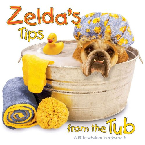 9780740750229: Zelda's Tips from the Tub