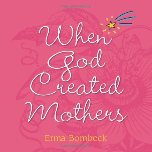 9780740751080: When God Created Mothers