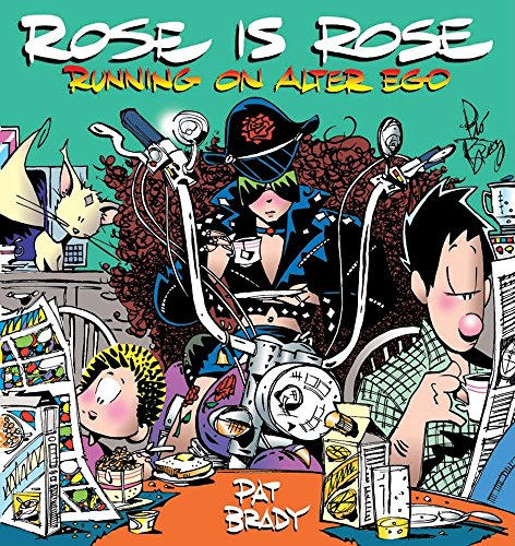 9780740751271: Rose is Rose Running on Alter Ego: A Rose is Rose Collection