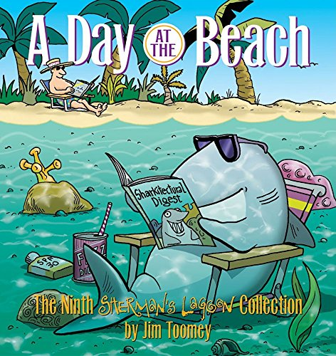 A Day at the Beach: The Ninth Sherman's Lagoon Collection (Sherman's Lagoon Collections) (9780740751301) by Jim Toomey
