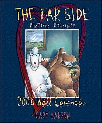 9780740751639: The Far Side: Mating Rituals 2006 Wall Calendar
