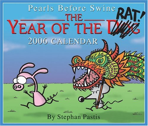 Pearls Before Swine: The Year of the Rat! 2006 Day-to-Day Calendar (0740751964) by Pastis, Stephan