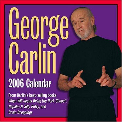 9780740753060: George Carlin: 2006 Day-to-Day Calendar