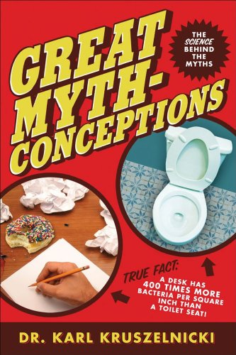 9780740753640: Great Mythconceptions: The Science Behind the Myths