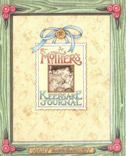 A Mother's Keepsake Journal: Mary Engelbreit: Andrews McMeel Publishing,LLC;