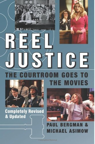 9780740754609: Reel Justice: The Courtroom Goes to the Movies
