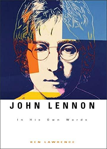 John Lennon: In His Own Words: Lawrence, Ken
