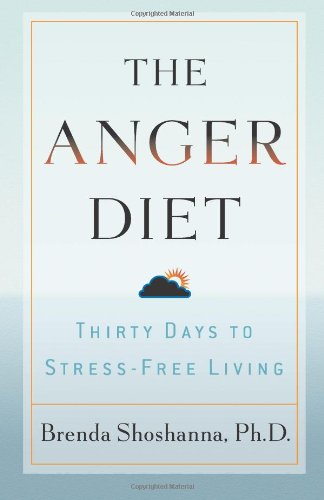 9780740754920: The Anger Diet: Thirty Days to Stress-Free Living