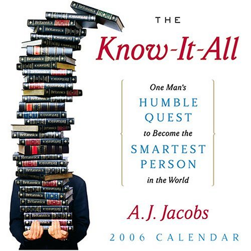 9780740755231: The Know-It -All: One Man's Humble Quest to Become the Smartest Person in the World: 2006 Day to Day Calendar
