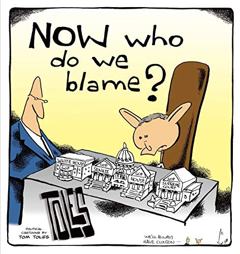 9780740755583: NOW Who Do We Blame?: Political Cartoons by Tom Toles