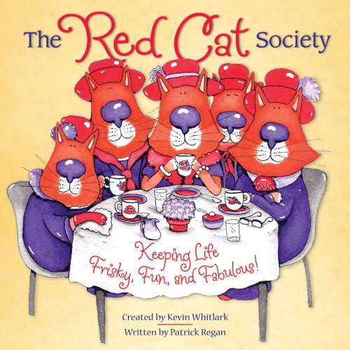9780740755873: The Red Cat Society: Keeping Life Frisky, Fun, and Fabulous!