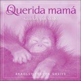 Querida Mama: Bradley Trevor Greive