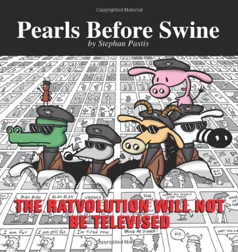 9780740756740: The Ratvolution Will Not Be Televised: A Pearls Before Swine Collection