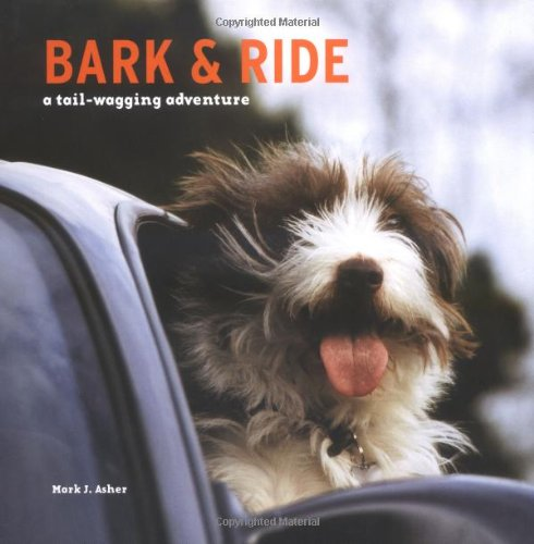 9780740757037: Bark and Ride: A Tail-Wagging Adventure