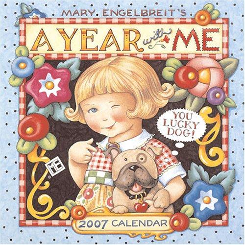 Mary Engelbreit's A Year With Me, You Lucky Dog! 2007 Mini Wall Calendar: Engelbreit, Mary