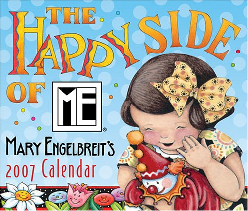 9780740757518: Mary Engelbreit's The Happy Side of Me 2007 Day-to-Day Calendar