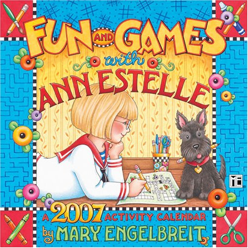 Mary Engelbreit's Fun & Games with Ann Estelle 2007 Wall Calendar (9780740757549) by Engelbreit, Mary