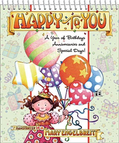 9780740757563: Mary Engelbreit's Happy To You: Perpetual Birthday Calendar