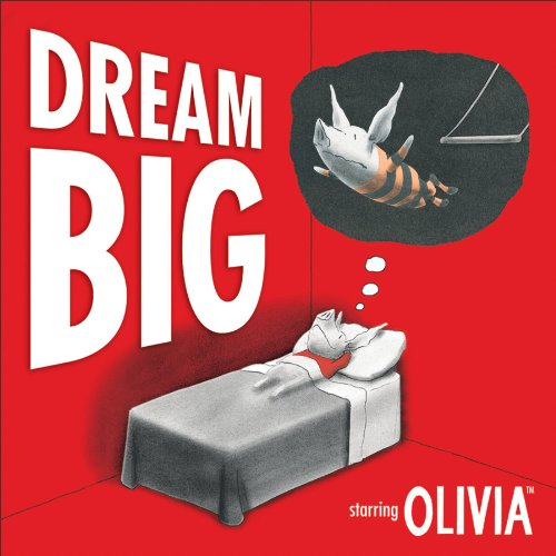 9780740758188: Dream Big (Olivia)