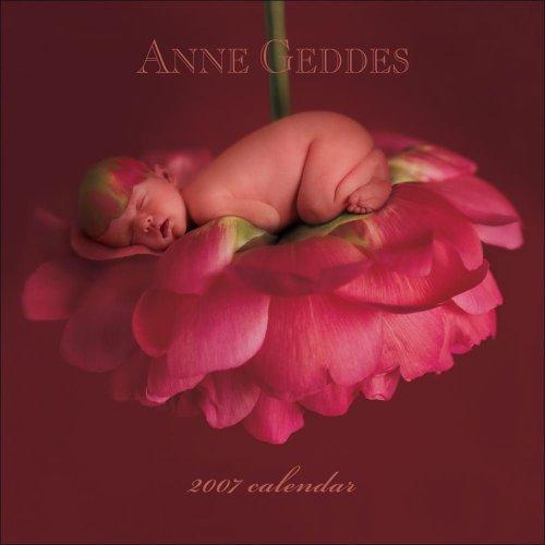 9780740760150: Anne Geddes 2007 Calendar