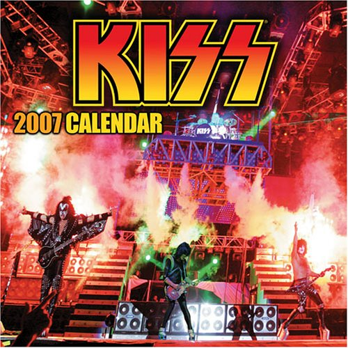 Kiss 2007 Wall Calendar (0740760351) by Signatures Network