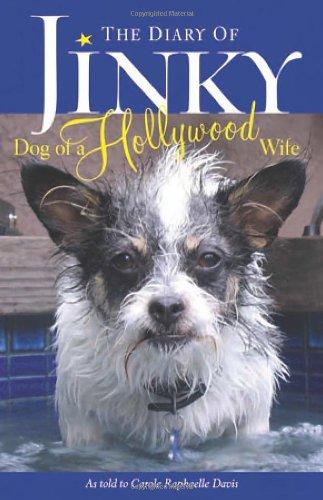 The Diary of Jinky: Dog of a: Carole Raphaelle Davis