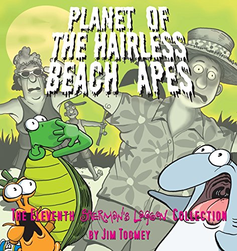 9780740760563: Planet of the Hairless Beach Apes (Sherman's Lagoon Collections)