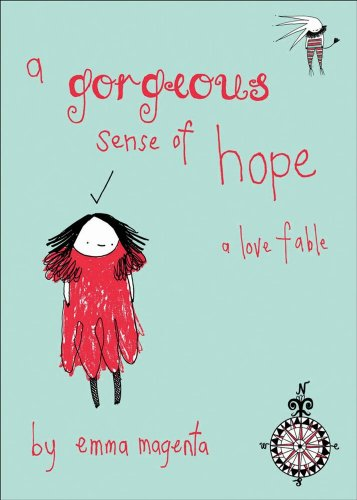 9780740760686: A Gorgeous Sense of Hope: A Love Fable