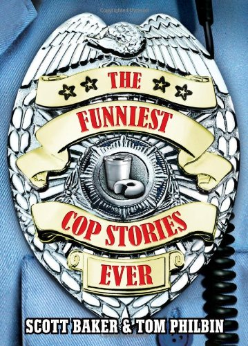 9780740760754: The Funniest Cop Stories Ever