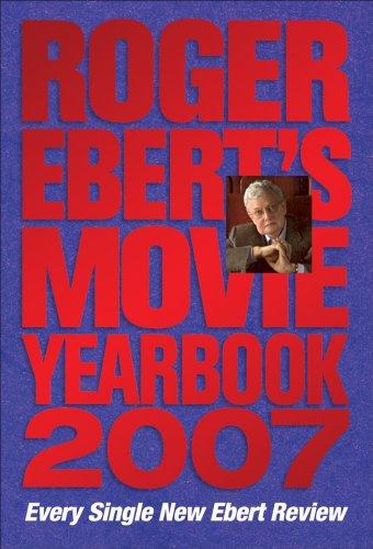 9780740761577: Roger Ebert's Movie Yearbook 2007