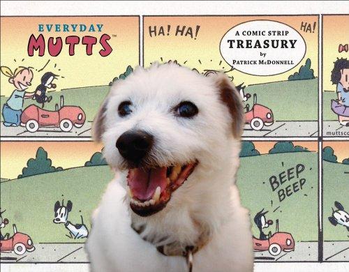 9780740761973: Everyday Mutts: A Comic Strip Treasury (Mutts Treasury)