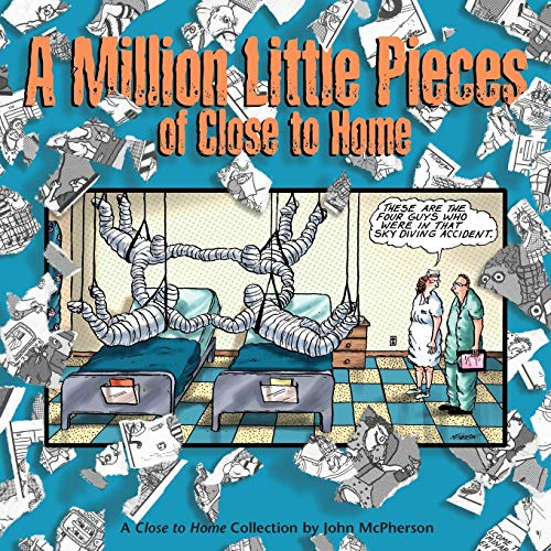 A Million Little Pieces of Close to: McPherson, John