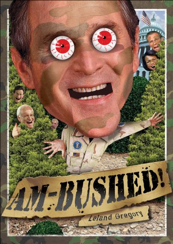 9780740762055: Am-Bushed!: More Chronicles of Government Stupidity