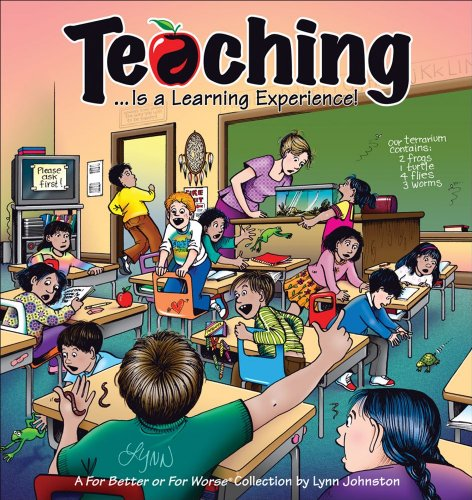 Teaching... Is a Learning Experience!: A For Better or For Worse Collection (9780740763540) by Lynn Johnston