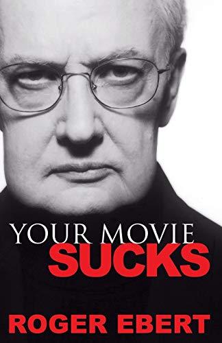 9780740763663: Your Movie Sucks