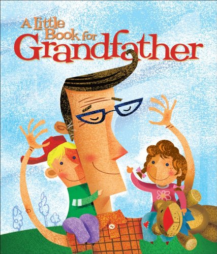 A Little Book for Grandfather (Little Book: Andrews McMeel Publishing