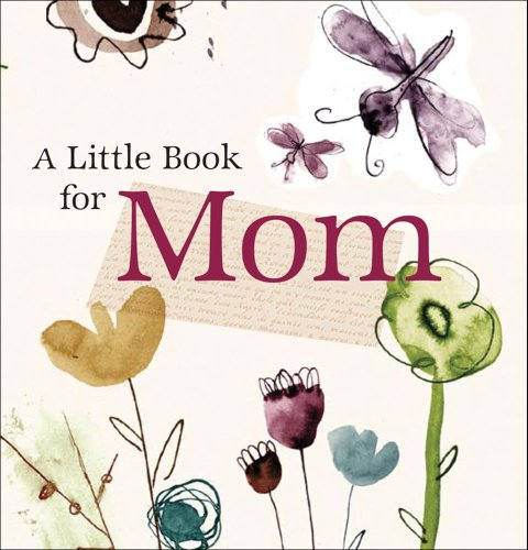 Little Book for Mom (Little Book (Andrew: Andrews McMeel Publishing,