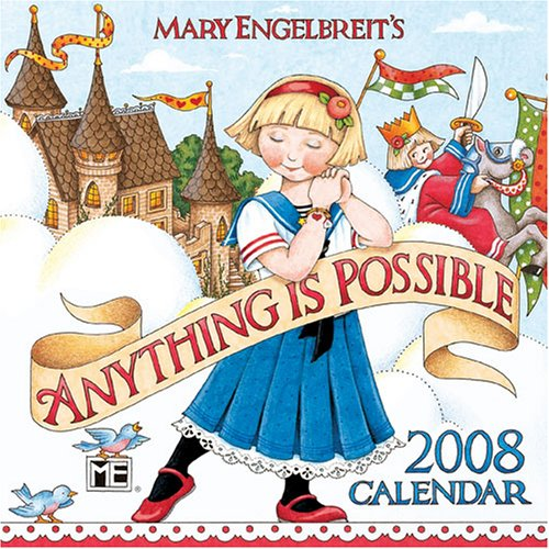 Mary Engelbreit's Anything is Possible: 2008 Mini Wall Calendar (9780740764790) by Mary Engelbreit