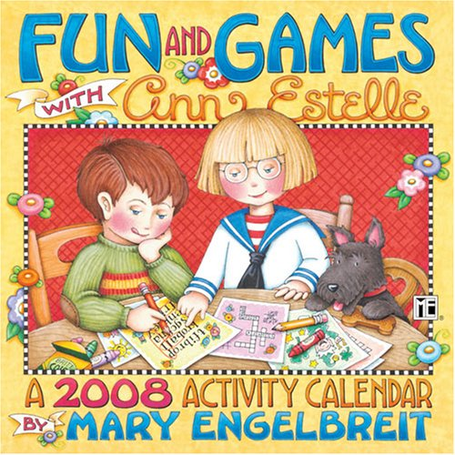 Mary Engelbreit's Fun & Games With Ann Estelle: 2008 Wall Calendar (9780740764813) by Mary Engelbreit